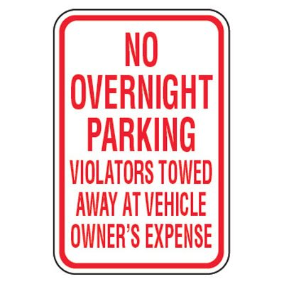 No Parking Signs - No Overnight Parking Violators Towed