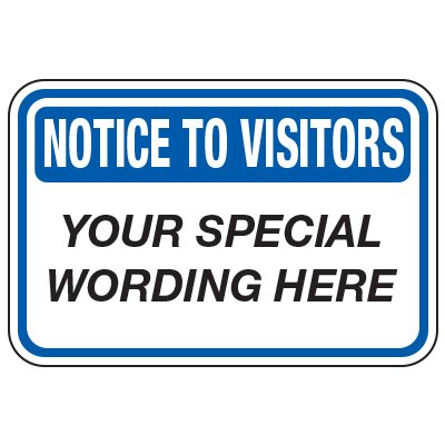 Notice To Visitors - Custom School Traffic & Parking Signs