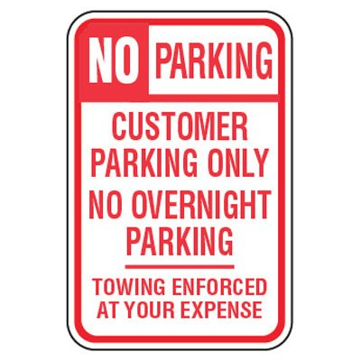 No Parking Signs - Customer Only No Overnight Parking