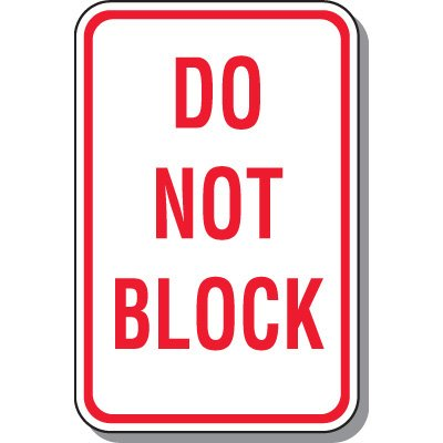 Do Not Block Parking Sign