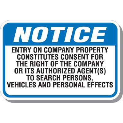 Notice Right To Search Signs