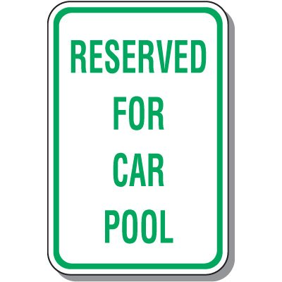 Reserved For Car Pool Parking Sign