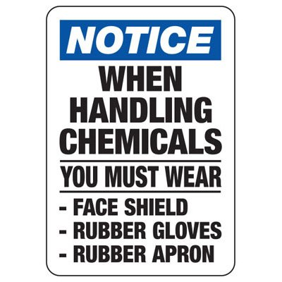 Notice When Handling Chemicals Sign