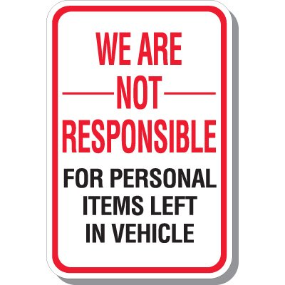 We Are Not Responsible Sign