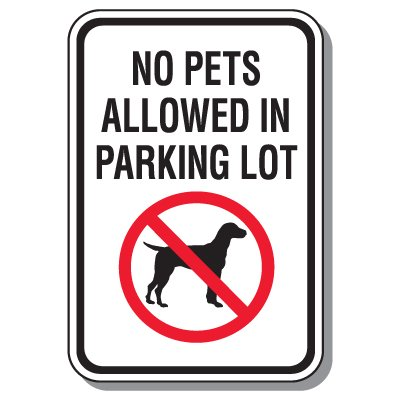 No Pets Allowed in Parking Lot Sign