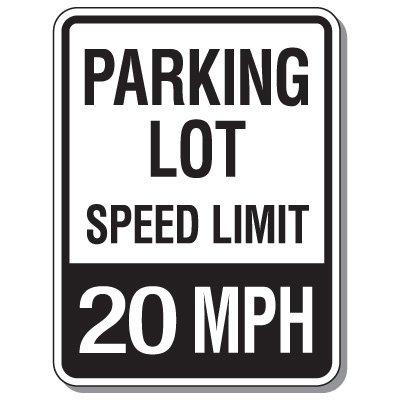 Parking Lot Speed Limit Signs - 20 MPH