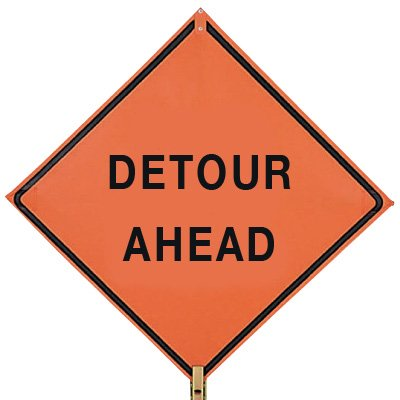 DETOUR AHEAD - 36 H x 36 W Mesh Non-Reflective Warning Construction Sign