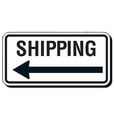 Shipping & Receiving Arrow Signs - Shipping