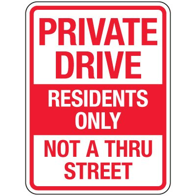 Reflective Parking Lot Signs - Private Drive Residents Only Not A Thru Street