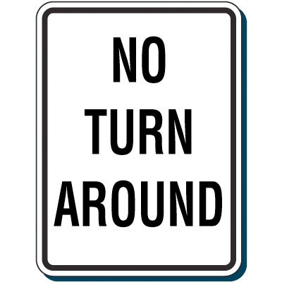 Shipping & Receiving Signs - No Turn Around