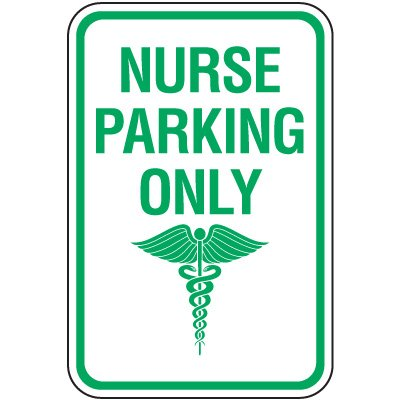 Reserved Parking Signs - Nurse Parking Only