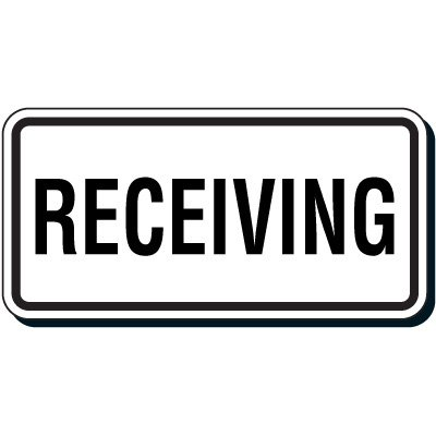 Shipping & Receiving Signs - Receiving