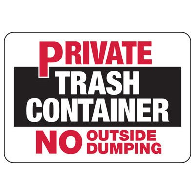 Private Trash Container Sign