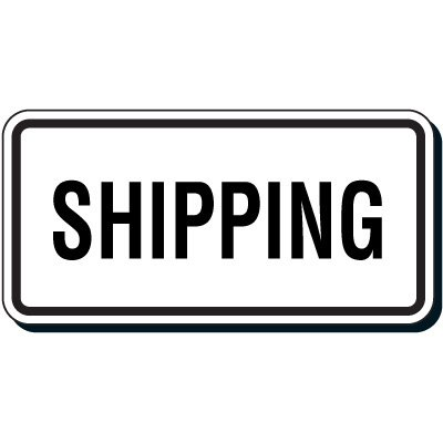 Shipping & Receiving Signs - Shipping