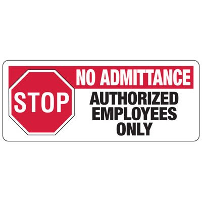No Admittance Employees Only Signs