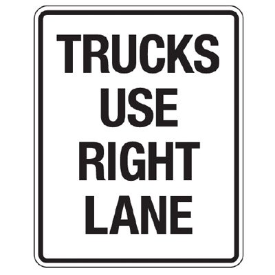 Reflective Traffic Reminder Signs - Trucks Use Right Lane