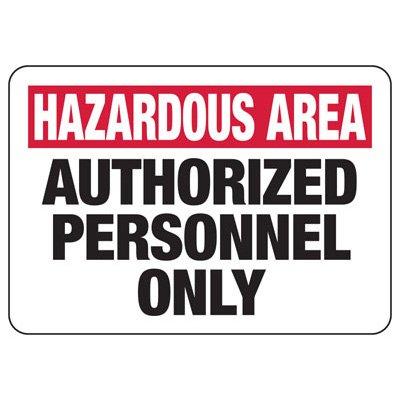 Hazardous Area Authorized Personnel Signs