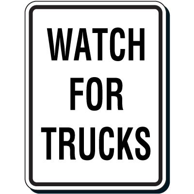 Shipping & Receiving Signs - Watch For Trucks