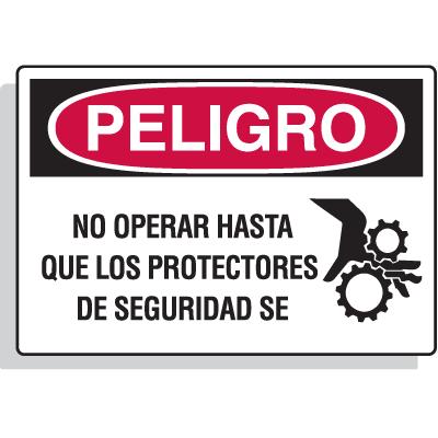 Spanish Hazard Warning Labels - Peligro No Operar Hasta Que Los Protectores De Seguridad Seencuentren Colocados