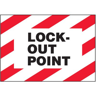 Lock-Out Labels - Lock-Out Point
