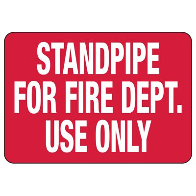 Standpipe For Fire Department Safety Sign