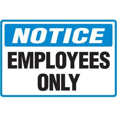 Notice Employees Only Floor Marker