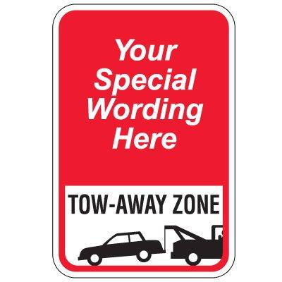 Semi-Custom Worded Signs - Tow-Away Zone