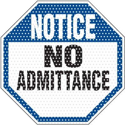 See-Thru No Admittance Security Label