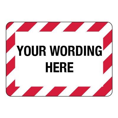 Semi-Custom Striped Safety Sign