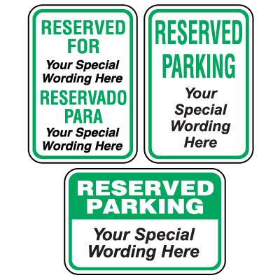 Semi-Custom Worded Signs - Reserved Parking