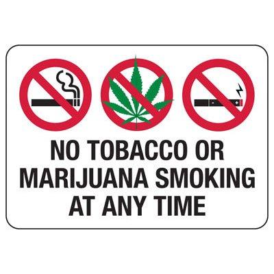 No Smoking Signs - No Tobacco Or Marijuana Smoking At Any Time