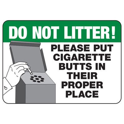 Cigarette Butt Disposal Sign