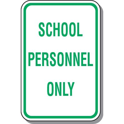 School Personnel Only Sign