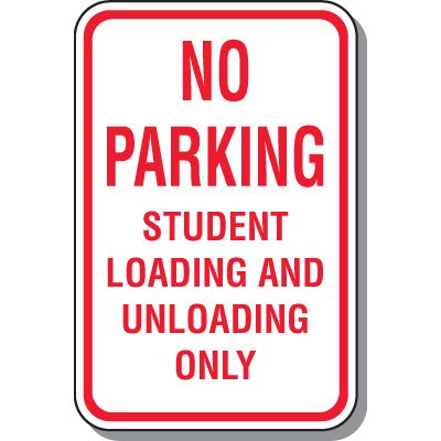 Student Unloading/Loading Sign