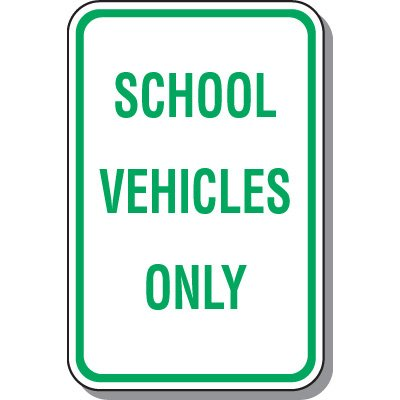 School Vehicles Only Sign