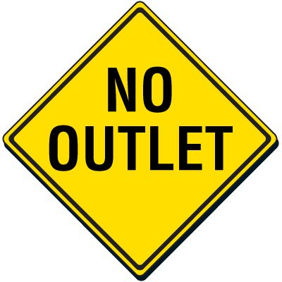 No Outlet Traffic Sign