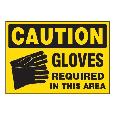ToughWash® Adhesive Signs - Caution Gloves Required