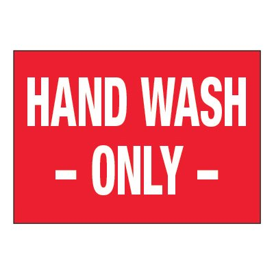 ToughWash® Adhesive Signs - Hand Wash Only