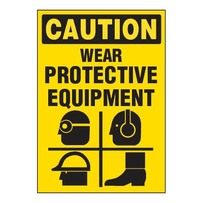 ToughWash® Adhesive Signs - Wear Protective Equipment