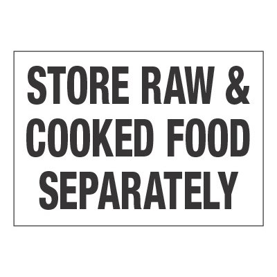 ToughWash® Adhesive Sign - Store Raw, Cooked Food Separately