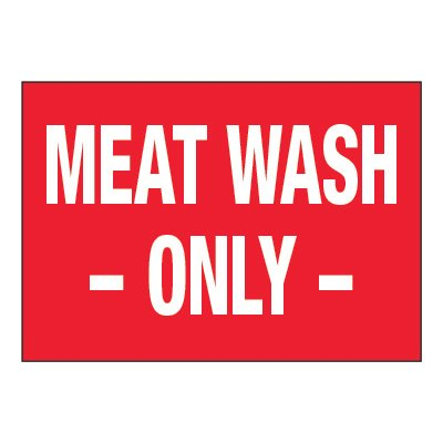 ToughWash® Adhesive Signs - Meat Wash Only