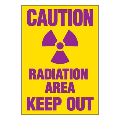 Super-Stik Signs - Caution Radiation Area Keep Out