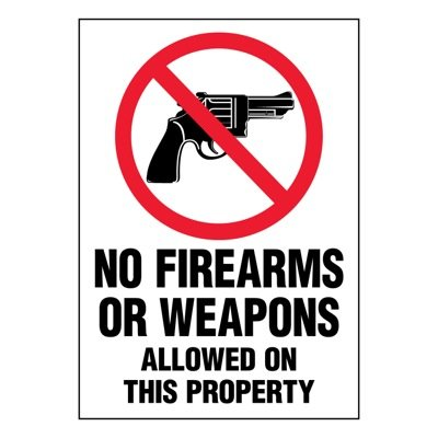 Super-Stik Signs - No Firearms Or Weapons Allowed