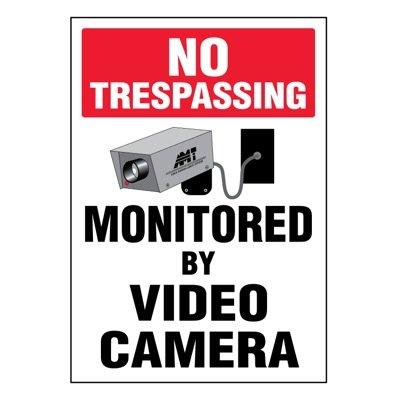 Super-Stik Signs - No Trespassing Monitored By Video Camera