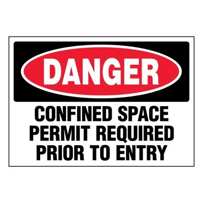 Super-Stik Signs - Danger Confined Space Permit Required