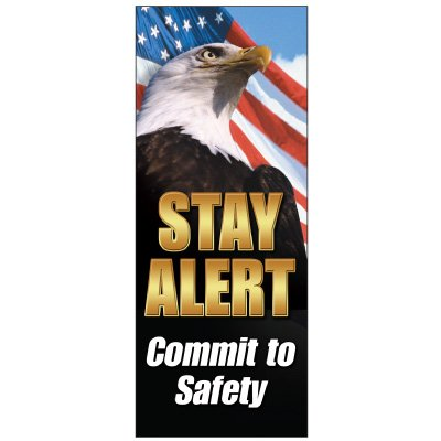 Stay Alert Commit To Safety Banner