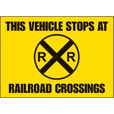 Railroad Crossing Vehicle Warning Labels
