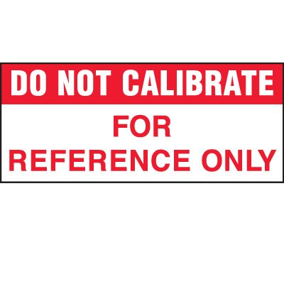 Do Not Calibrate Status Label