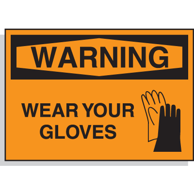 Warning Wear Gloves (With Graphic) - PPE Warning Labels