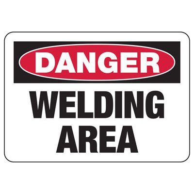 Danger Welding Area Safety Sign